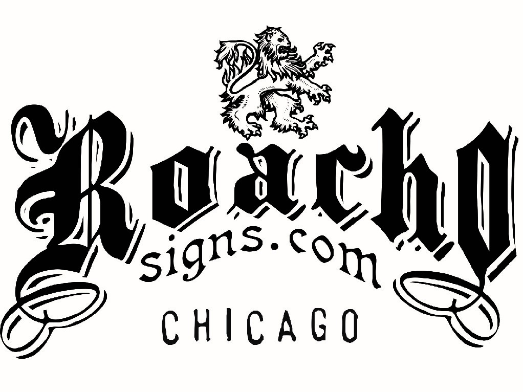 Roacho Signs